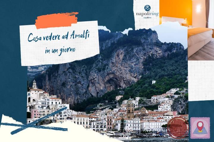 Cosa vedere ad Amalfi in un giorno