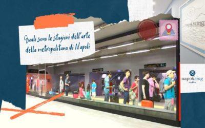 Quali sono le stazioni dell'arte della metropolitana di Napoli