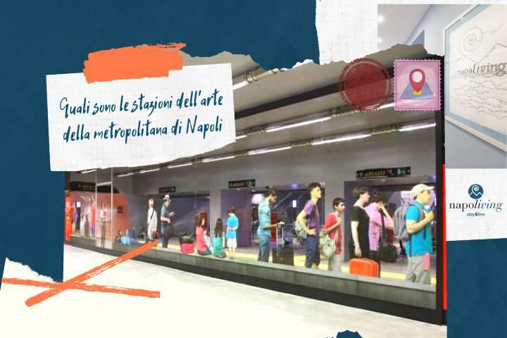 Quali sono le stazioni dell arte della metropolitana di Napoli
