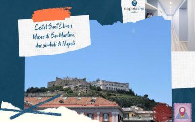 Castel Sant'Elmo e Museo di San Martino: due simboli di Napoli