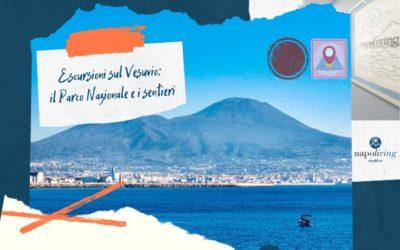 Escursioni sul Vesuvio: il Parco Nazionale e i sentieri