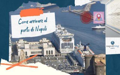 Come arrivare al porto di Napoli