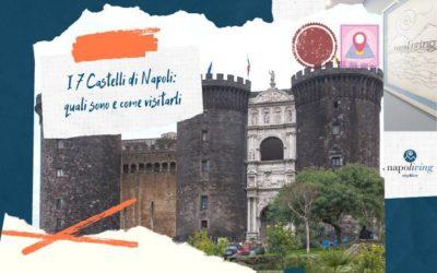 I 7 Castelli di Napoli: quali sono e come visitarli